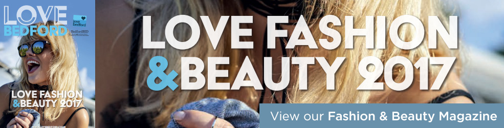 Love Bedford - Fashion and Beauty Magazine 2017