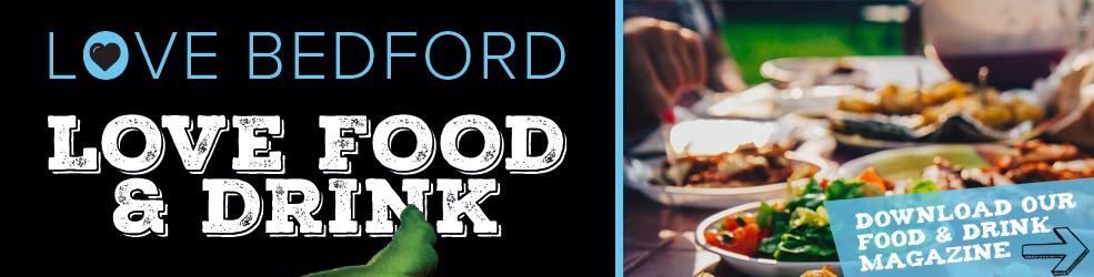 Download Love Bedford Food and Drink Magazine 2018