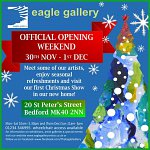 Official Opening Weekend at The Eagle Gallery