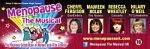 Menopause The Musical at Bedford Corn Exchange