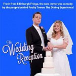 The Wedding Reception comedy experience